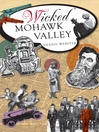 Wicked Mohawk Valley (eBook)